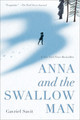 Anna and the Swallow Man - Savit, Gavriel - ISBN: 9780553522082