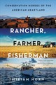 Rancher, Farmer, Fisherman - Horn, Miriam - ISBN: 9780393354874