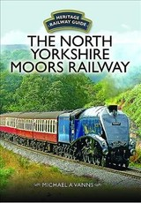 North Yorkshire Moors Railway - Vanns, Michael A. - ISBN: 9781473892088