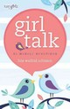 Girl Talk - Johnson, Lois Walfrid - ISBN: 9780310755005