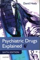 Psychiatric Drugs Explained - Healy, David - ISBN: 9780702045080