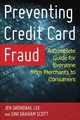 Preventing Credit Card Fraud - Lee, Jen Grondahl; Scott, Gini Graham - ISBN: 9781442267992