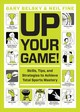 Up Your Game - Belsky, Gary; Fine, Neil - ISBN: 9781579657406