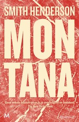 Montana - Smith Henderson - ISBN: 9789029091701