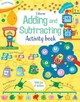 Adding And Subtracting - Hore, Rosie - ISBN: 9781409598657