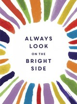 Always Look On The Bright Side - Golding, Sophie - ISBN: 9781786850232