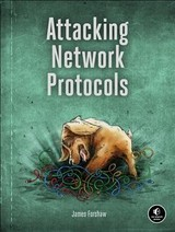 Attacking Network Protocols - Forshaw, James/ Moussouris, Katie (FRW) - ISBN: 9781593277505