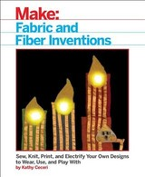 Fabric And Fiber Inventions - Ceceri, Kathy - ISBN: 9781680452273