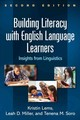 Building Literacy With English Language Learners - Lems, Kristin/ Miller, Leah D./ Soro, Tenena M. - ISBN: 9781462531592