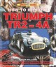 How To Improve Triumph TR2-4A - Williams, Roger - ISBN: 9781787110915