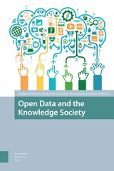 Open data and the knowledge society - Bridgette  Wessels - ISBN: 9789048529360