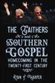The Gaithers And Southern Gospel - Harper, Ryan P. - ISBN: 9781496810908