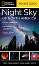 National Geographic Pocket Guide To The Night Sky Of North America - Howell, Catherine Herbert - ISBN: 9781426217852