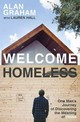 Welcome Homeless - Graham, Alan - ISBN: 9780718086558