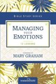 Managing Your Emotions - Kinde, Christa/ Graham, Mary (FRW) - ISBN: 9780310684640