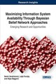 Maximizing Information System Availability Through Bayesian Belief Network Approaches - Bajgoric, Nijaz; Ibrahimovic, Semir; Turulja, Lejla - ISBN: 9781522522683
