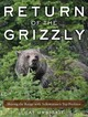 Return Of The Grizzly - Urbigkit, Cat - ISBN: 9781510727472