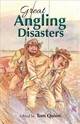 Great Angling Disaters - Quinn, Tom - ISBN: 9781846892417