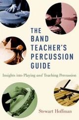 Band Teacher's Percussion Guide - Hoffman, Stewart (private Teacher And Director Of Percussion Ensemble, Private Teacher And Director Of Percussion Ensemble, Crescent School) - ISBN: 9780190461690