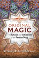 Original Magic - Flowers, Stephen E. - ISBN: 9781620556443