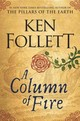A Column Of Fire - Follett, Ken - ISBN: 9780525954972