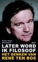 Later word ik filosoof - Peter-Henk Steenhuis - ISBN: 9789024407682