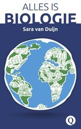 Alles is biologie - Sara van Duijn - ISBN: 9789021404929