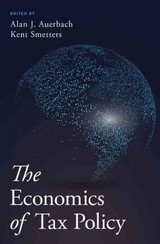 Economics Of Tax Policy - Auerbach, Alan J. (EDT)/ Smetters, Kent (EDT) - ISBN: 9780190619725