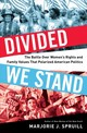 Divided We Stand - Spruill, Marjorie J. - ISBN: 9781632863140