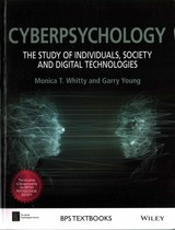 Cyberpsychology - The Study Of Individuals,       Society And Digital Technologies - Whitty, Monica T. - ISBN: 9780470975626