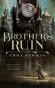 Brother's Ruin - Newman, Emma - ISBN: 9780765393968