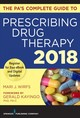 The PAâs Complete Guide To Prescribing Drug Therapy 2018 - Wirfs, Mari J., Ph.D./ Kayingo, Gerald, Ph.d. (FRW) - ISBN: 9780826166562
