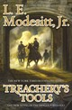 Treachery's Tools - Modesitt, L E, Jr - ISBN: 9780765385413