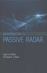 Introduction To Passive Radar - Griffiths, Hugh D. - ISBN: 9781630810368