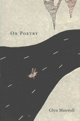 On Poetry - Maxwell, Glyn - ISBN: 9780674970823