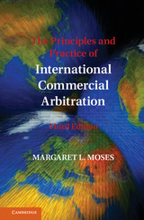 Principles And Practice Of International Commercial Arbitration - Moses, Margaret L. - ISBN: 9781107151871