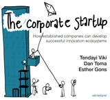 The corporate startup - Tendayi  Viki - ISBN: 9789462761957