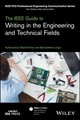 Ieee Guide To Writing In The Engineering And Technical Fields - Kmiec, David; Longo, Bernadette - ISBN: 9781119070139