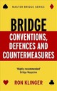 Bridge Conventions, Defences And Countermeasures - Klinger, Ron - ISBN: 9781474605632