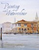 Painting With Watercolour - Howell, David - ISBN: 9781785002304