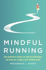 Mindful Running - L. Havey, Mackenzie - ISBN: 9781472944863