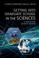 Getting Into Graduate School In The Sciences - Sturdivant, S. Kersey; Relles, Noelle - ISBN: 9781107420670