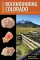 Rockhounding Colorado - Kappele, William A - ISBN: 9781493017393