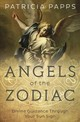 Angels Of The Zodiac - Papps, Patricia - ISBN: 9780738750859