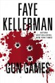 Gun Games - Kellerman, Faye - ISBN: 9780718092269
