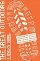 Great Outdoors: A User's Guide - Leonard, Brendan - ISBN: 9781579657079
