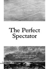The perfect spectator - Janneke Wesseling - ISBN: 9789080818507