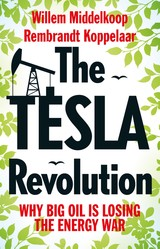 The TESLA revolution - Willem  Middelkoop - ISBN: 9789048531967