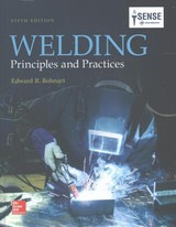 Welding: Principles And Practices - Bohnart, Edward - ISBN: 9780073373867