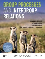 Group Processes And Intergroup Relations - Crisp, Richard J.; Hopthrow, Tim; De Moura, Randsley; Turner, Rhiannon - ISBN: 9781405183185